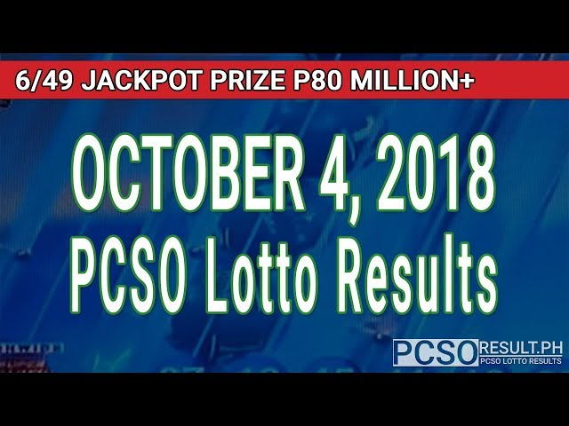PCSO Lotto Results Today October 4, 2018 (6/49, 6/42, 6D, Swertres, STL & EZ2)