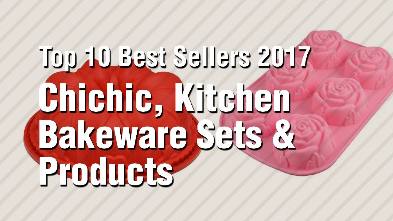 Chichic kitchen bakeware sets products top 10 best sellers 2017