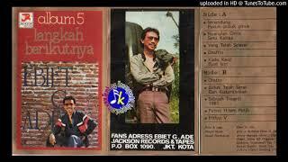 Ebiet G Ade_Vol 5 Langkah Berikutnya (1982) Full Album