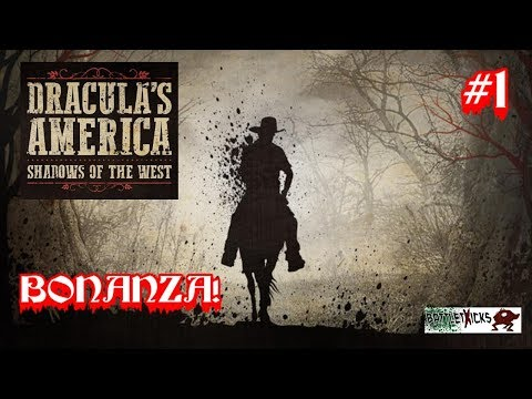 Dracula´s America #1: Bonanza!