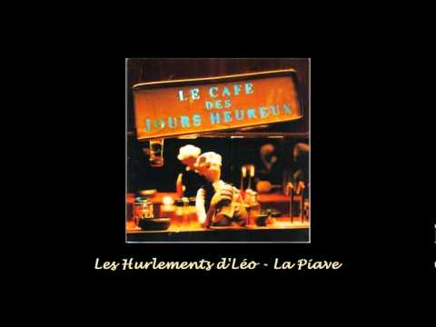 Les Hurlements d'Léo - La Piave (1998)