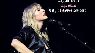 Download lagu Taylor Swift - The Man [Acoustic] [City of Lover concert]