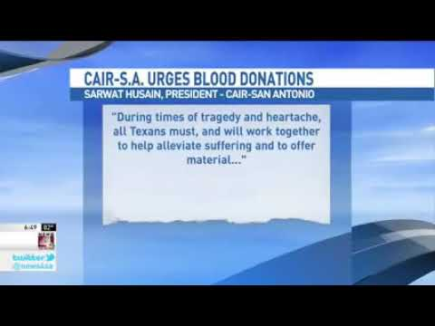 Video: CAIR-San Antonio Urges Texas Muslims to Donate Blood for Church Massacre Victims