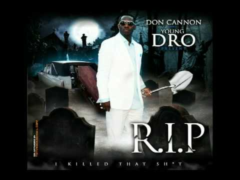 Don Cannon & Young Dro - Swag Surfin - R.I.P. - Track 12