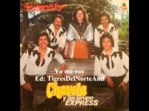 Chavela y su Grupo Express Ya me voy