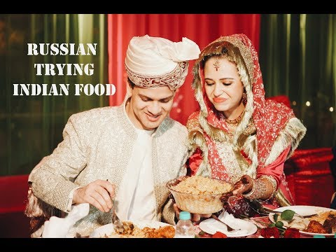 Russian Trying Indian Food