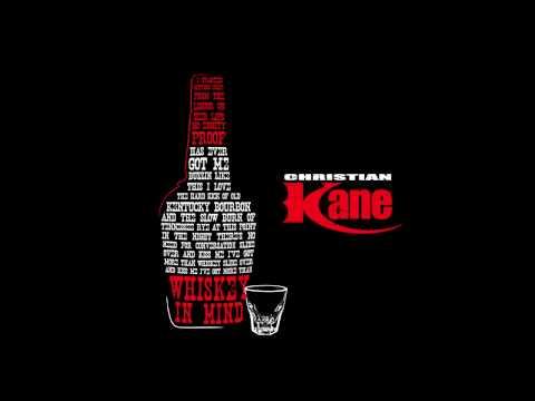 Christian Kane - Whiskey In Mind