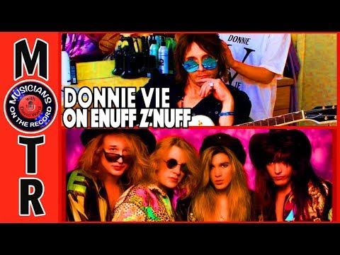 Donnie Vie on Enuff Z'nuff