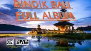 Download RINDIK BALI KEREN TERBARU FULL ALBUM, UNTUK RESEPSI KAWINAN | sekaa tabuh ubud bali