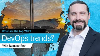 What are the top DevOps trends in 2021?