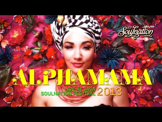 Alphamama Live at Java Soulnation 2013