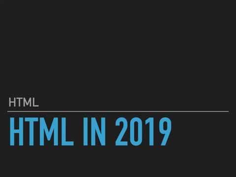 HTML In 2019