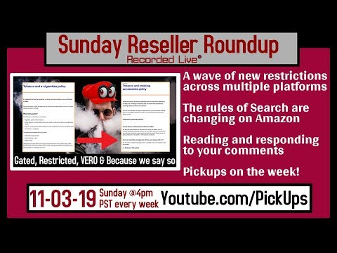 Reseller Roundup 11-03-19 Another wave or seller restrictions | Changes to AZ Search | Pickups!