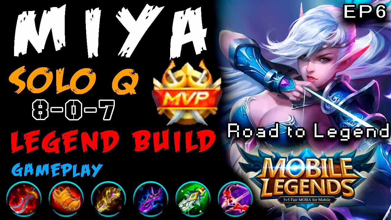legend build miya mvp mobile legends ep6 soloq gameplay road to glorious legend espa ol 8 0. Black Bedroom Furniture Sets. Home Design Ideas