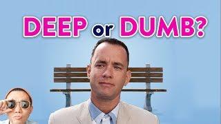 Forrest Gump Explained: 3 Life lessons for 2020: Deep or Dumb?