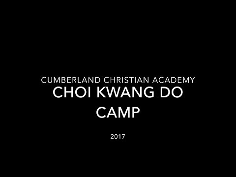 2017 Choi Summer Camp Slideshow Cumberland Christian Academy