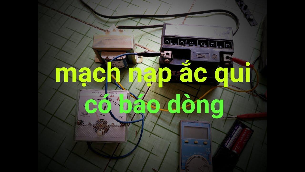 [DIY] Mạch nạp ắc qui có chỉ thị ampe.