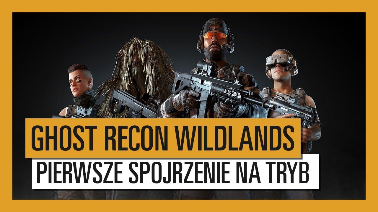 GHOST RECON WILDLANDS – PIERWSZE SPOJRZENIE NA TRYB PVP