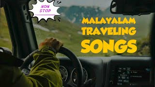 Malayalam traveling songs |Best of 2019|Best malayalam filim Songs|Non- Stop Aoudio song playlist