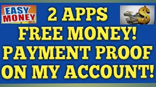 2 More Apps FREE MONEY! PAYMENT PROOF! Easy Ways To Earn Money Online! Earn Real Money!