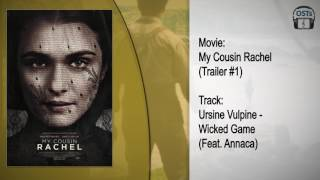 My Cousin Rachel | Soundtrack | Ursine Vulpine - Wicked Game (Feat. Annaca)