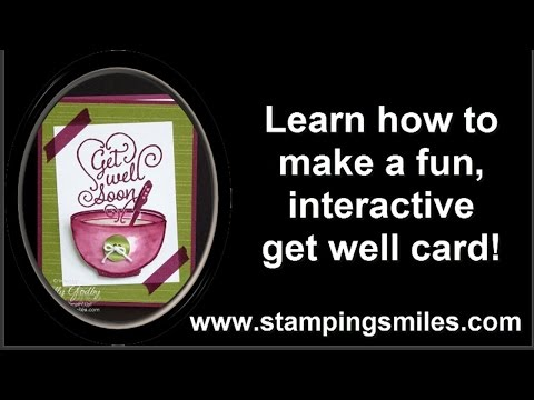 Make a fun get well card with Stampin' Up! Get Well Soup Stamp