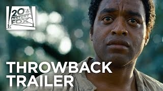 12 Years a Slave | #TBT Trailer | 20th Century FOX