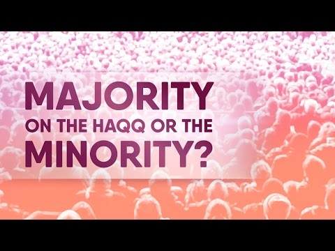 Are Majority On The Haqq Or Minority? [6] #ManhajMondays