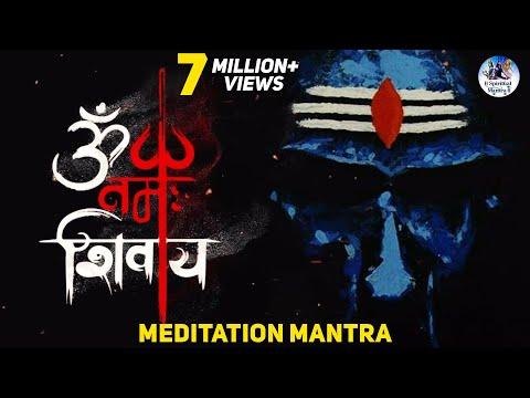 OM NAMAH SHIVAYA | MOST POWERFUL MEDITATION MANTRA | LORD SHIVA MANTRA