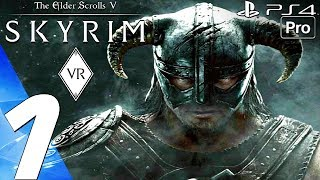 SKYRIM VR - Gameplay Walkthrough Part 1 - Dovahkiin PS4 PRO PSVR