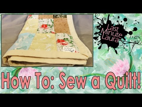 Quilt : How To Sew A Quilt By Hand For Beginners / Free Handmade Quilt Pattern | Last Minute Laura