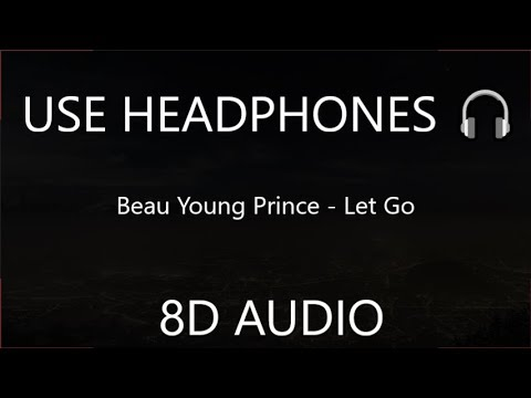 Beau Young Prince - Let Go 8D   Spider Man: Into the Spider Verse : OST 🎧