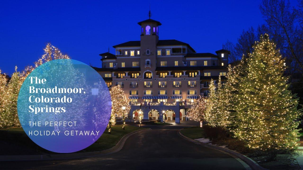 Christmas 2020 Broadmoor The Broadmoor, Colorado Springs: The Perfect Holiday Getaway   YouTube