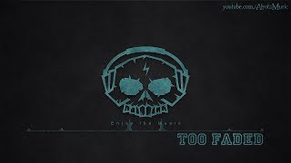 Too Faded by A P O L L O - [Alternative Hip Hop Music]