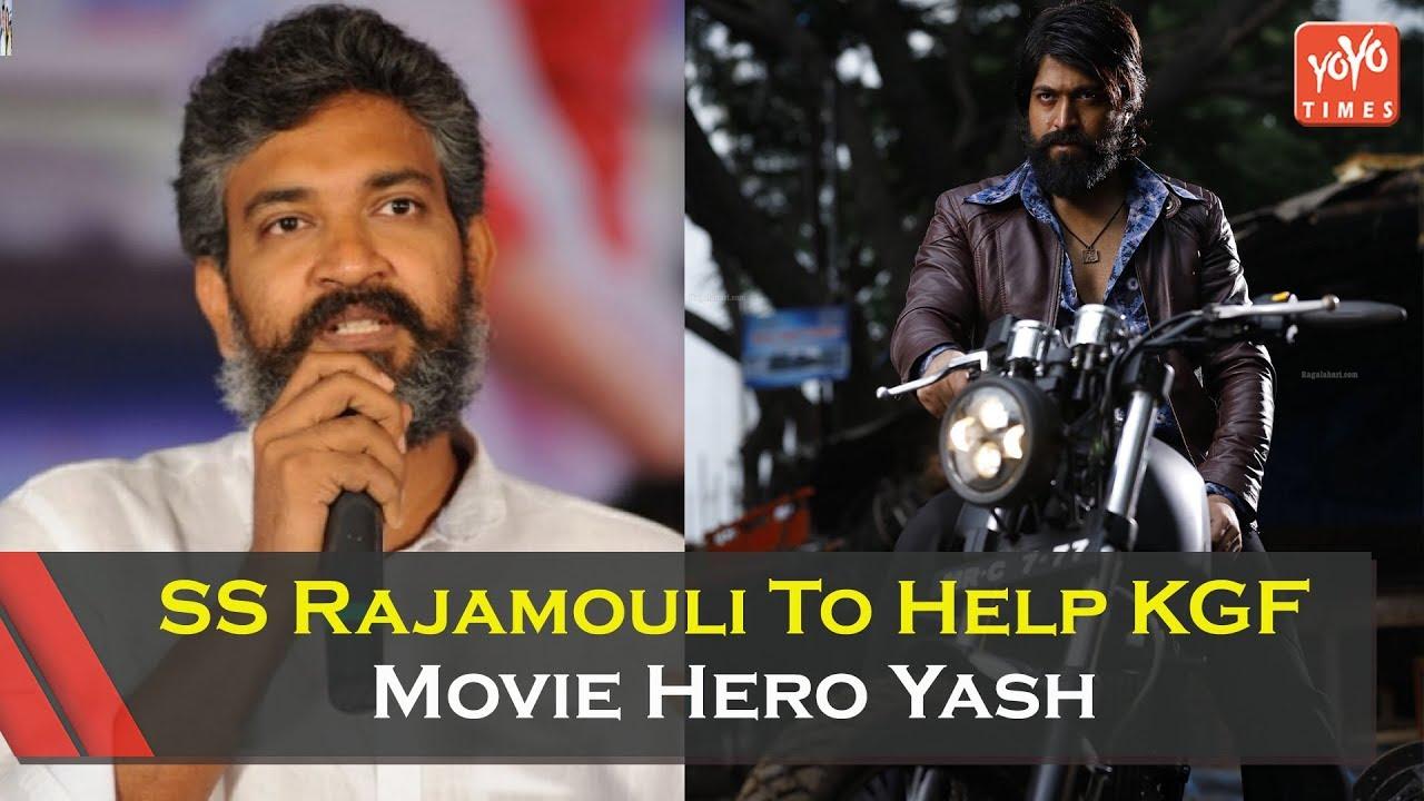 Ss Rajamouli To Help Kgf Movie Hero Yash Sai Korrapati Srinidhi
