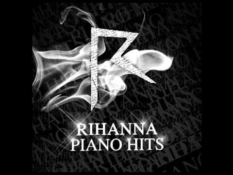 15 - Rihanna Piano Hits - Man Down (Piano Version)