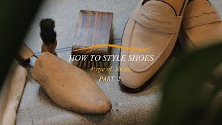 SHUIT(슈트) HOW TO STYLE SHOES P…