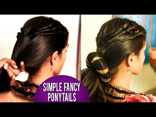 Simple Fancy Ponytails  | Latest Hair Styles 2018