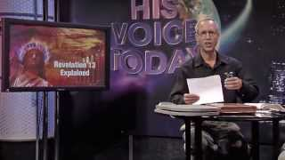 The Sunday Law Crisis - Program 1: Revelation 13 Explained