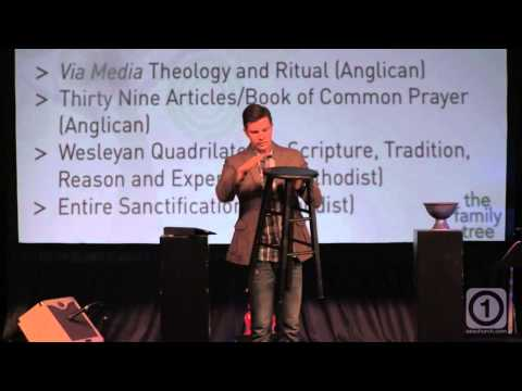 The Family Tree   Week 4   Anglicanism and Methodism