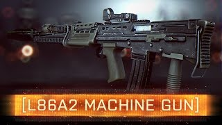 ► L86a2 Weapon Review! - Battlefield 4