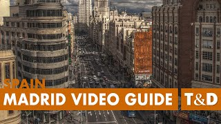 Madrid Full Tourist Video Guide - Best Place in Madrid - Travel & Discover
