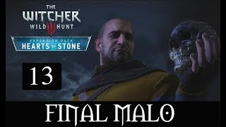 THE WITCHER 3 HEARTS OF STONE -13-  FINAL MALO