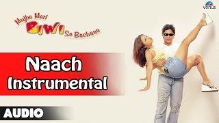 Mujhe Meri Biwi Se Bachaao : Naach-Instrumental Full Audio Song | Arshad Warsi, Rekha |
