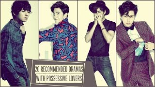 Video 20 Recommended Dramas with Possessive Lovers download MP3, 3GP, MP4, WEBM, AVI, FLV April 2018
