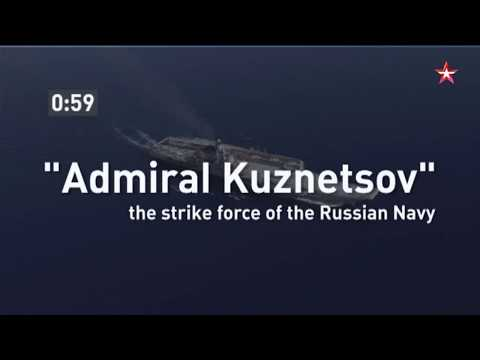 «Admiral Kuznetsov» the strike force of the Russian Navy