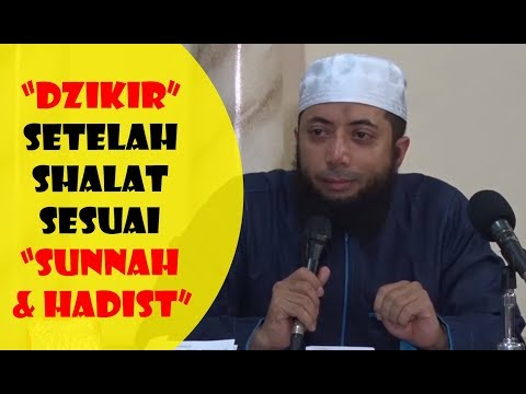 Dzikir Setelah Shalat Sesuai Sunnah U0026 Hadist - Ustadz Khalid Basalamah