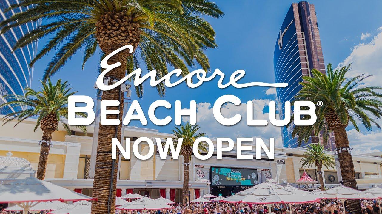 Download Encore Beach Club 2020 NOW OPEN!