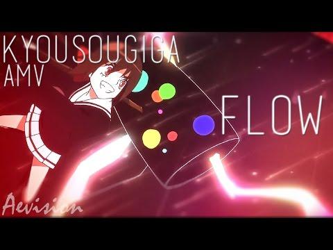 Kyousougiga【AMV】Flow