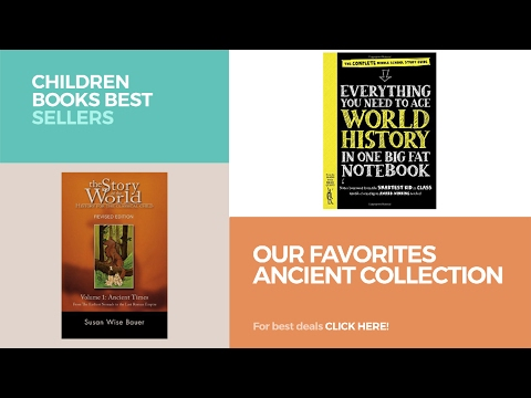Our Favorites Ancient Collection // Children Books Best Sellers